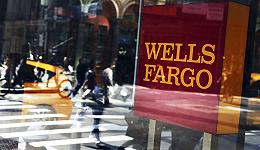 富国银行账户造假案发酵 跌落全美市值最大银行宝座