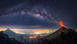 当火山爆发遇上星空银河,太美了!