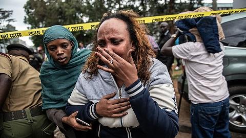 肯尼亚首都恐袭已致11人遇害,中国大使馆提醒绕开事发区域