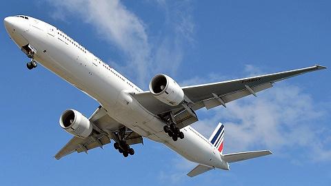 快看 | 法航北京飞巴黎航班遇火警警报,紧急返航首都机场